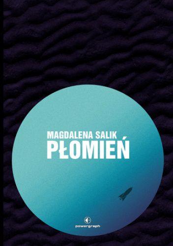 Okładka książki Płomień Magdalena Salik