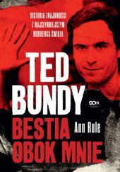 Okładka książki Ted Bundy. Bestia obok mnie
