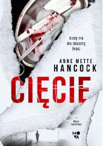 Okładka książki Cięcie Anne Mette Hancock