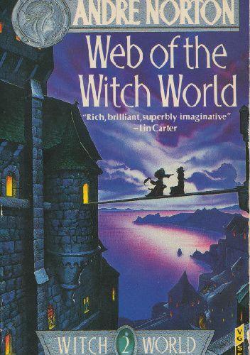 Okładka książki Web of the Witch World Andre Norton