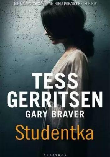 Okładka książki Studentka Gary Braver,Tess Gerritsen
