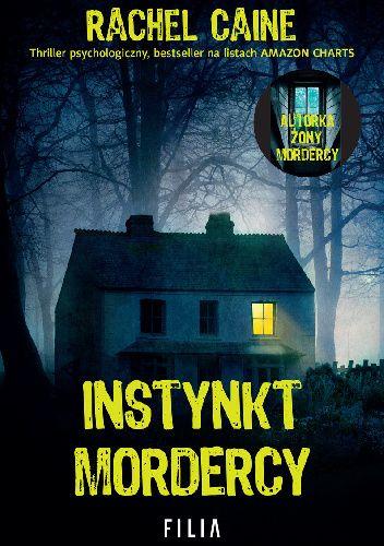 Okładka książki Instynkt mordercy Rachel Caine