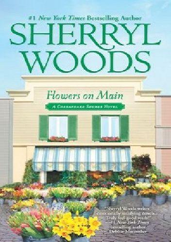 Okładka książki Flowers on Main Sherryl Woods