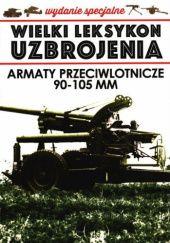 Okładka książki Armaty przeciwlotnicze 90-105 mm