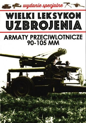 Okładka książki Armaty przeciwlotnicze 90-105 mm Jędrzej Korbal