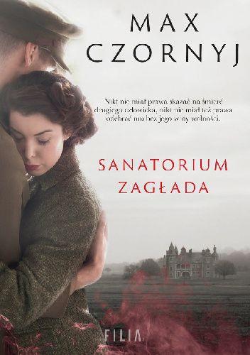 Okładka książki Sanatorium Zagłada Max Czornyj