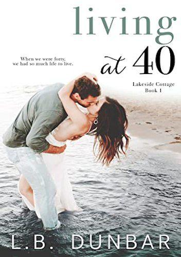Okładka książki Living at 40 L.B. Dunbar