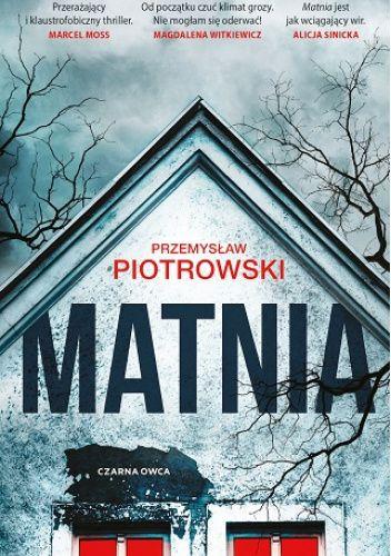 Okładka książki Matnia Przemysław Piotrowski