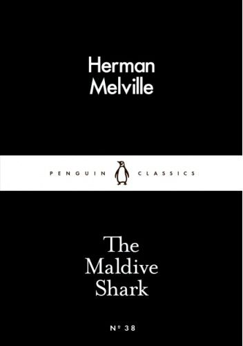 Okładka książki The Maldive Shark Herman Melville
