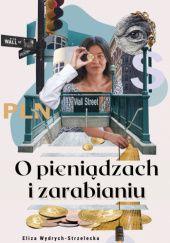 Okładka książki O pieniądzach i zarabianiu