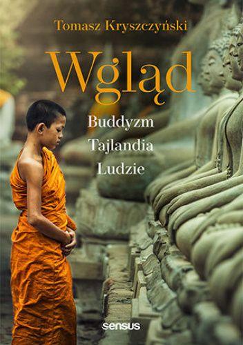 Okładka książki Wgląd. Buddyzm, Tajlandia, ludzie Tomasz Kryszczyński