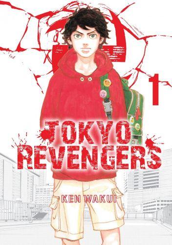 Okładka książki Tokyo Revengers tom 1 Wakui Ken