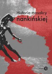 Okładka książki Historia masakry nankińskiej