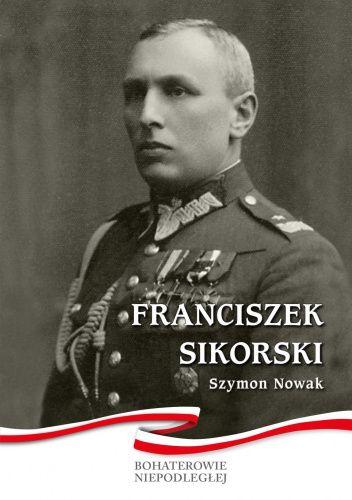 Okładka książki Franciszek Sikorski Szymon Nowak