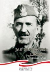 "Okładka książki Jan Szypowski ""Leśnik"""