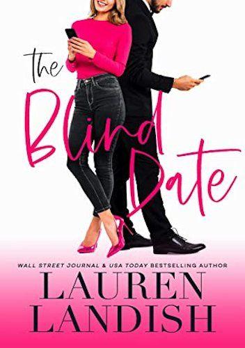 Okładka książki The Blind Date Lauren Landish