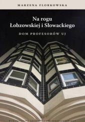 Okładka książki Na rogu Łobzowskiej i Słowackiego