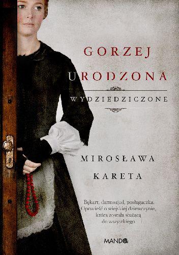 Okładka książki Gorzej urodzona Mirosława Kareta