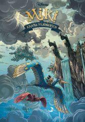Okładka książki Miki i kraina Pradawnych