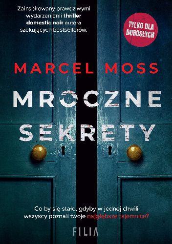 Okładka książki Mroczne sekrety Marcel Moss