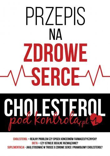 Okładka książki Przepis na zdrowe serce. Cholesterol pod kontrolą .pl Łukasz Subsar