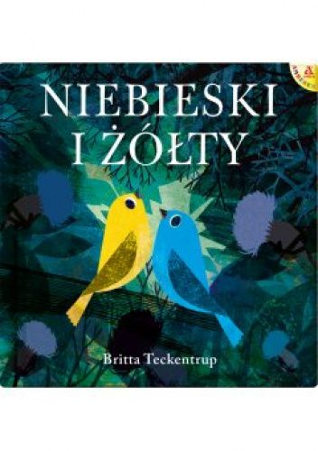 Okładka książki Niebieski i żółty Britta Teckentrup