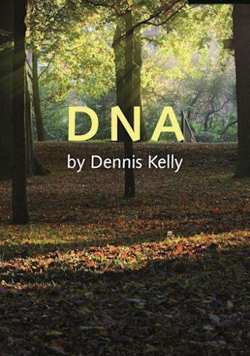 Okładka książki DNA Dennis Kelly