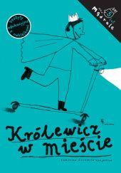 Okładka książki Królewicz w mieście. Ćwiczenia rysunkowe dla pięciolatków