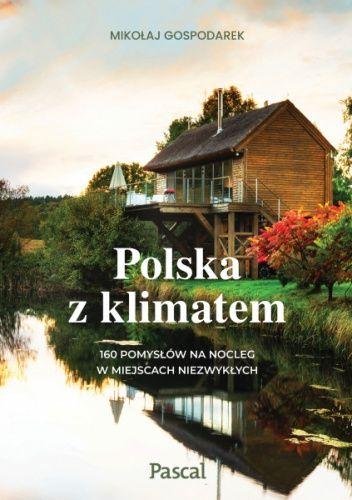Okładka książki Polska z klimatem Mikołaj Gospodarek