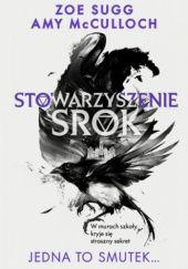 Okładka książki Stowarzyszenie Srok: Jedna to smutek...