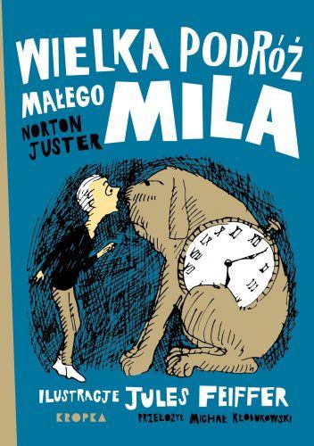 Okładka książki Wielka podróż małego Mila Norton Juster