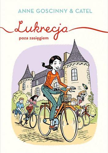 Okładka książki Lukrecja poza zasięgiem Catel,Anne Goscinny