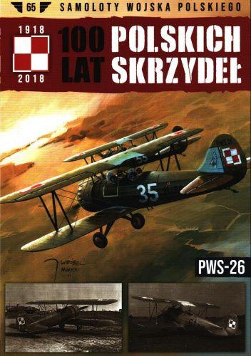 Okładka książki 100 Lat Polskich Skrzydeł - PWS-26 Robert Gretzyngier