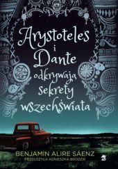 Okładka książki Arystoteles i Dante odkrywają sekrety wszechświata