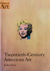 Okładka książki Twentieth-Century American Art