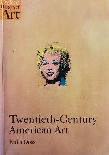 Okładka książki Twentieth-Century American Art Erika Doss