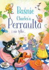 Okładka książki Baśnie Charles'a Perraulta i nie tylko