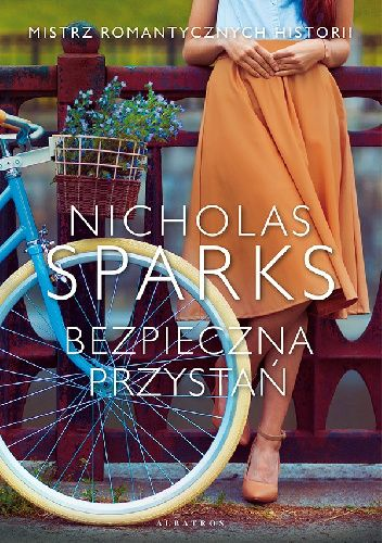 Okładka książki Bezpieczna przystań Nicholas Sparks