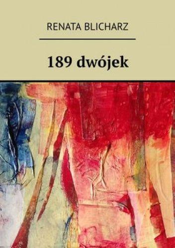 Okładka książki 189 dwójek Renata Blicharz