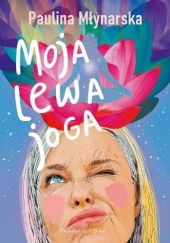 Okładka książki Moja lewa joga
