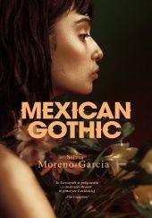 Okładka książki Mexican Gothic
