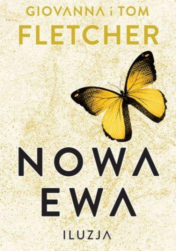 Okładka książki Nowa Ewa. Iluzja Giovanna Fletcher,Tom Fletcher