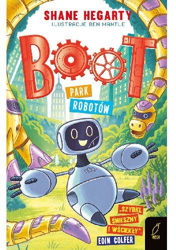 Okładka książki Boot. Park robotów Shane Hegarty