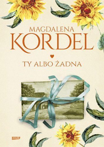 Okładka książki Ty albo żadna Magdalena Kordel