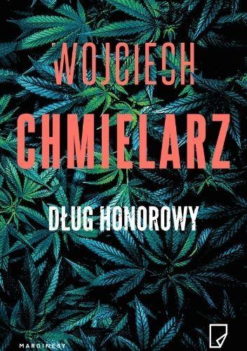 Okładka książki Dług honorowy Wojciech Chmielarz