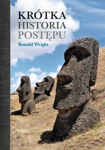 Okładka książki Krótka historia postępu Ronald Wright