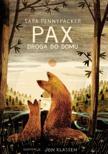 Okładka książki Pax. Powrót do domu Sara Pennypacker