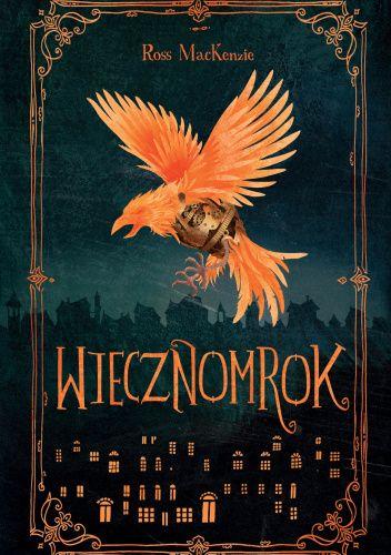 Okładka książki Wiecznomrok Ross MacKenzie