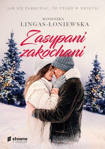 Okładka książki Zasypani Zakochani Agnieszka Lingas-Łoniewska