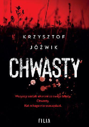 Okładka książki Chwasty Krzysztof Jóźwik